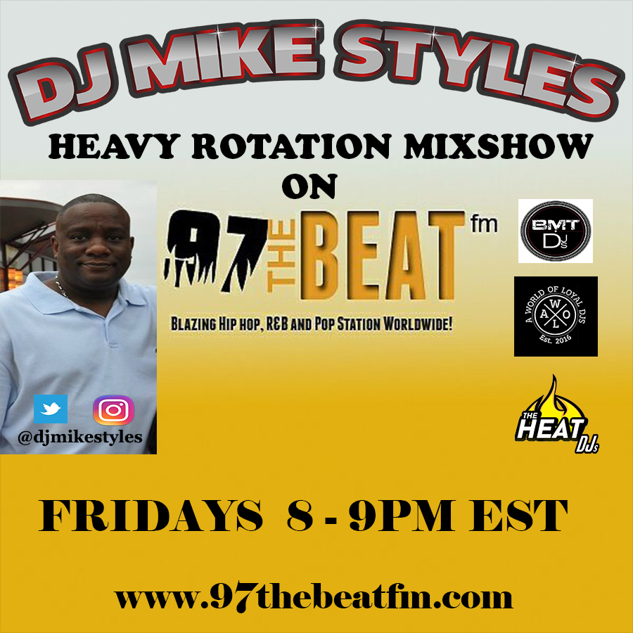 DJ MIKE STYLES EVERY FRIDAY 8PM EST